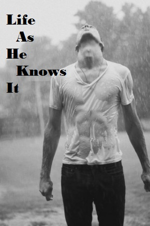 Blog_Life As He Knows It
